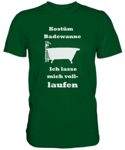 Kostüm Badewanne-Premium Shirt bottle green